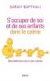 """Couverture du livre : """"S'occuper de soi et de ses enfants dans le calme"""""""