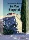 """Couverture du livre : """"Le Mas Serpolet"""""""