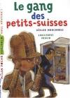 """Couverture du livre : """"Le gang des petits-suisses"""""""