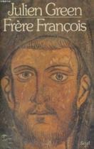 """Couverture du livre : """"Frère François"""""""