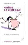 """Couverture du livre : """"Guérir la migraine"""""""