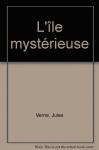 """Couverture du livre : """"L'île mystérieuse"""""""