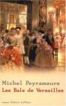"""Couverture du livre : """"Les bals de Versailles"""""""