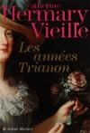 """Couverture du livre : """"Les années Trianon"""""""