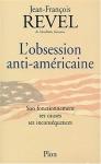 """Couverture du livre : """"L'obsession anti-américaine"""""""