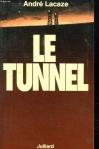 """Couverture du livre : """"Le tunnel"""""""