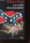 """Couverture du livre : """"La croix et la bannière"""""""