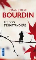 """Couverture du livre : """"Les bois de Battandière"""""""