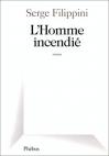 """Couverture du livre : """"L'homme incendié"""""""