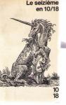 """Couverture du livre : """"Le XVIe siècle en 10/18"""""""
