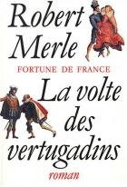 """Couverture du livre : """"La volte des vertugadins"""""""