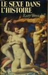 """Couverture du livre : """"Le sexe dans l'histoire"""""""