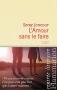 """Couverture du livre : """"L'Amour sans le faire"""""""