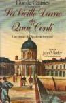"""Couverture du livre : """"La vieille dame du quai Conti"""""""