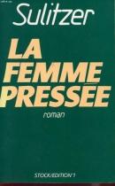 """Couverture du livre : """"La femme pressée"""""""