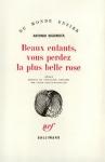 """Couverture du livre : """"Beaux enfants, vous perdez la plus belle rose"""""""