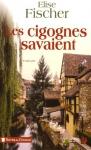 """Couverture du livre : """"Les cigognes savaient"""""""