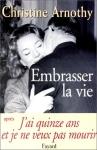 """Couverture du livre : """"Embrasser la vie"""""""