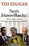 """Couverture du livre : """"Sacrée Maison-Blanche !"""""""