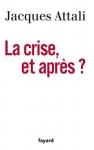 """Couverture du livre : """"La crise, et après ?"""""""