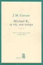 """Couverture du livre : """"Michael K., sa vie, son temps"""""""