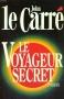 """Couverture du livre : """"Le voyageur secret"""""""