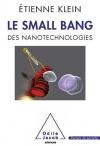 """Couverture du livre : """"Le small bang des nanotechnologies"""""""