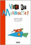 """Couverture du livre : """"Vive la malbouffe !"""""""