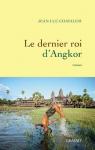 """Couverture du livre : """"Le dernier roi d'Angkor"""""""