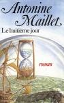 """Couverture du livre : """"Le huitième jour"""""""
