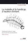 """Couverture du livre : """"La maladie et le handicap à hauteur d'enfant"""""""