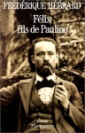 """Couverture du livre : """"Félix, fils de Pauline"""""""
