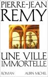 """Couverture du livre : """"Une ville immortelle"""""""