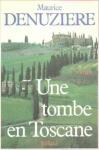 """Couverture du livre : """"Une tombe en Toscane"""""""