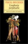 """Couverture du livre : """"L'euphorie perpétuelle"""""""