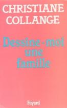 """Couverture du livre : """"Dessine-moi une famille"""""""