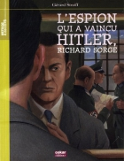 """Couverture du livre : """"L'espion qui a vaincu Hitler, Richard Sorge"""""""