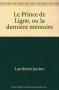 """Couverture du livre : """"Le prince de Ligne ou la dernière mémoire"""""""