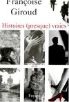 """Couverture du livre : """"Histoires (presque) vraies"""""""
