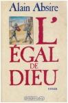 """Couverture du livre : """"L'égal de Dieu"""""""