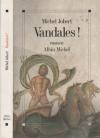"""Couverture du livre : """"Vandales !"""""""