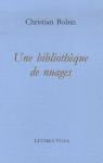 """Couverture du livre : """"Une bibliothèque de nuages"""""""