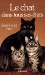 """Couverture du livre : """"Le chat dans tous ses états"""""""