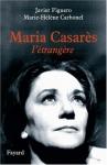 """Couverture du livre : """"Maria Casarès, l'étrangère"""""""