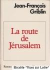 """Couverture du livre : """"La route de Jérusalem"""""""