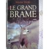 """Couverture du livre : """"Le grand brâme"""""""