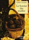 """Couverture du livre : """"Le sorcier des truffes"""""""