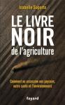 """Couverture du livre : """"Le livre noir de l'agriculture"""""""