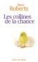 """Couverture du livre : """"Les collines de la chance"""""""
