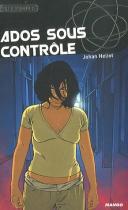 """Couverture du livre : """"Ados sous contrôle"""""""